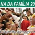 Entre os dias 12 e 19 de agosto de 2018, será celebrada, em todo o Brasil, a Semana Nacional da Família, evento promovido pela Comissão Nacional da Pastoral Familiar (CNPF) […]