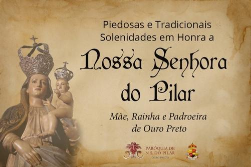 A Paróquia Nossa Senhora do Pilar, no mês de agosto, homenageia a sua Rainha e Padroeira. Tradicionalmente, e por estar integrada aos sentimentos de amor e de fé dos ouro-pretanos, […]