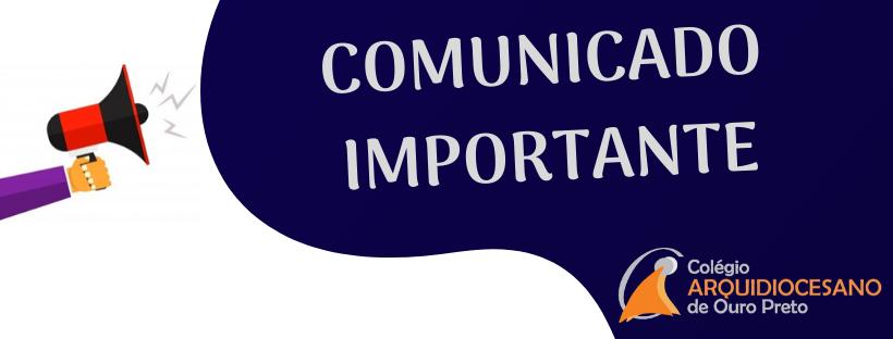 A Equipe Diretiva do Colégio Arquidiocesano de Ouro Preto, informa, por este meio, as ações que estão sendo implementadas, nesta Instituição, mediante aos riscos da PANDEMIA DO CORONAVÍRUS. A princípio, […]